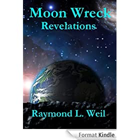Moon Wreck: Revelations (The Slaver Wars Book One. Part 2 of 3.) (English Edition)