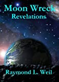 Moon Wreck: Revelations (The Slaver Wars # 2)