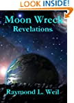 Moon Wreck: Revelations (The Slaver W...