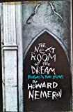 Next Room of the Dream, The - Poems and Two Plays