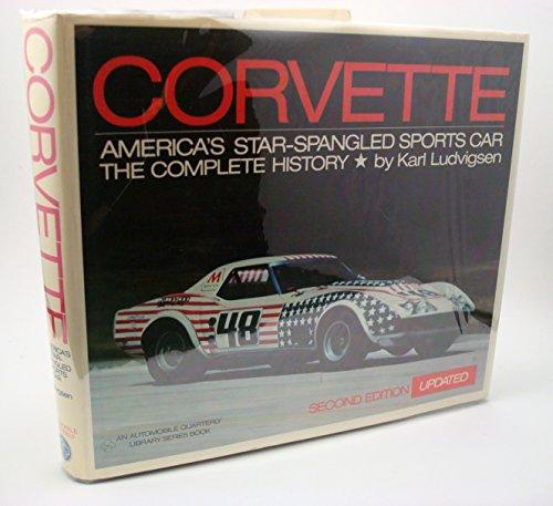 Corvette: America's Star-Spangled Sports Car : The Complete History (Corvette America compare prices)