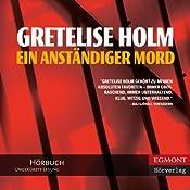 Ein anständiger Mord (German Edition) | [Gretelise Holm, Ullstein Verlag (translator), Jörg Schwerzer (translator)]