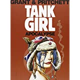 Tank Girl: Apocalypse (Remastered Edition) (Tank Girl (Unnumbered)) ~ Alan Grant