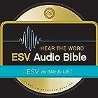 ESV Hear the Word Audio Bible: The Bible for Life Hörbuch von  Crossway Gesprochen von: David Heath