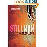 http://www.amazon.co.uk/Stillman-Tom-McCulloch/dp/1908737670/ref=sr_1_1?s=books&ie=UTF8&qid=1399973744&sr=1-1&keywords=the+stillman