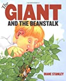 The Giant and the Beanstalk (0060000104) by Stanley, Diane