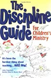 The Discipline Guide for Children's Ministry