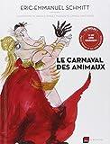 Eric-Emmanuel Schmitt Le carnaval des animaux (1CD audio)