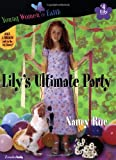 Lily Series: Lily's Ultimate Party - Book 4