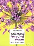 echange, troc Nathalie Normand, Claude Bureaux - Mon jardin Feng-shui : Et moi