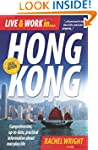 Live and Work in Hong Kong: 3rd edition