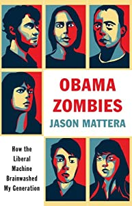 "Cover of ""Obama Zombies: How the Liberal ..."