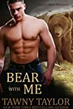 BEAR with Me (Beasts Mate Shifter Suspense Book 2) (Beasts Mate Romantic Suspense)