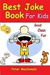 Best Joke Book for Kids: Best Funny J...