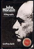 img - for John Monash: A Biography book / textbook / text book