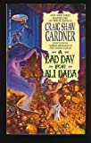 A Bad Day For Ali Baba (Arabian Nights, Book 2) (0441046762) by Gardner, Craig Shaw