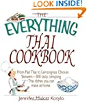 The Everything Thai Cookbook: From Pa...