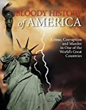 img - for Bloody History of America book / textbook / text book