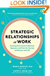 Strategic Relationships at Work:  Cre...