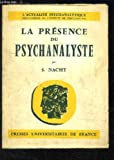 img - for La Pr sence du Psychanalyste book / textbook / text book