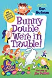 My Weird School Special: Bunny Double, Were in Trouble! (My Weirder School)