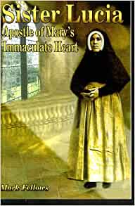 Sister Lucia: Apostle of Mary's Immaculate Heart: Mark Fellows