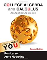 College Algebra and Calculus: An Applied Approach, 2nd Edition
