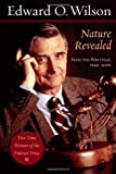 Nature Revealed: Selected Writings, 1949-2006