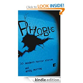Phobic: Modern Horror Stories (Comma modern horror)