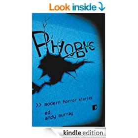 Phobic: Modern Horror Stories (Comma modern horror Book 1)