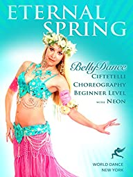 Eternal Spring - Bellydance Choreography & Belly Dance Technique with Neon - absolute beginner