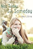 Not Today, But Someday: a prequel (Emi Lost & Found)