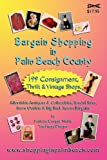 img - for Bargain Shopping in Palm Beach County book / textbook / text book