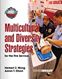 Multicultural and Diversity Strategies for the Fire Service