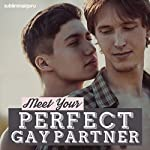 Meet Your Perfect Gay Partner: Discover That Special Someone with Subliminal Messages | Subliminal Guru