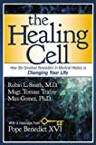 img - for The Healing Cell: How the Greatest Revolution in Medical History is Changing Your Life book / textbook / text book