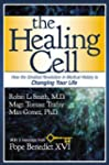 The Healing Cell: How the Greatest Re...