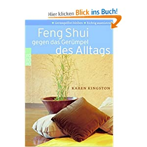 feng shui gegen das geruempel des alltags und ueber 1. Black Bedroom Furniture Sets. Home Design Ideas
