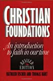 img - for Christian Foundations: An Introduction to Faith in Our Time book / textbook / text book