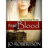 Frail Blood ~ Jo Robertson