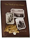 img - for THRILL OF THE CHASE:The Thrill of the Chase (A Memior) [Hardcover] Forrest Fenn (Author) book / textbook / text book