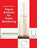 Signal Analysis for Radio Monitoring