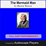 The Mermaid Man: Hans Christian Andersen | Marion Watson