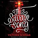 This Savage Song Audiobook by Victoria Schwab Narrated by Therese Plummer