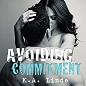 Avoiding Commitment | [K. A. Linde]