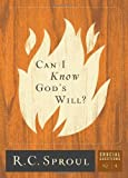 img - for Can I Know God's Will? (Crucial Questions Series Book 4) book / textbook / text book