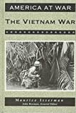 The Vietnam War (America at War (Facts on File)) (0816023751) by Isserman, Maurice