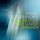 Music For Paradise - The Music Of Hildegard Von Bingen