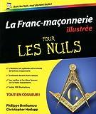 echange, troc Philippe BENHAMOU, Christopher HODAPP - Franc-maçonnerie illustrée pour les nuls