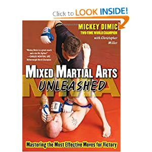 Mixed Martial Arts Unleashed - Mickey Dimic